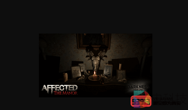 VR恐怖游戏《Affected: The Manor》发布最新更新